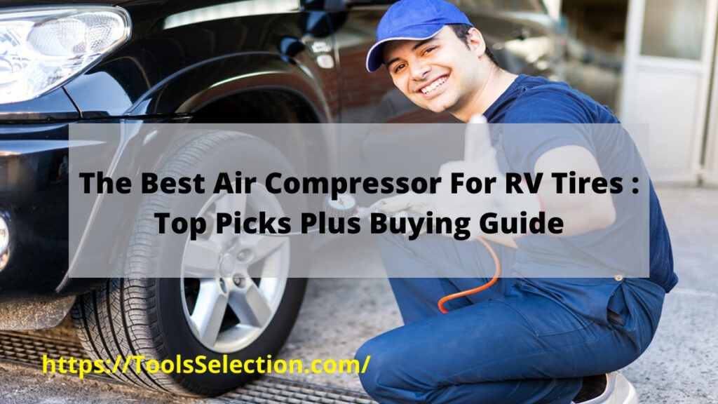 best portable air compressor for rv tires