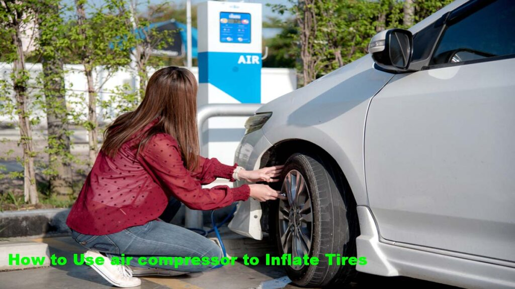 How to Use air compressor to Inflate Tires